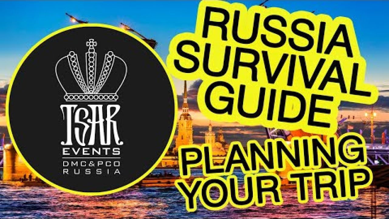 Russia Survival Guide Compilation: Planning your trip (hotels, museums, restaurants)
