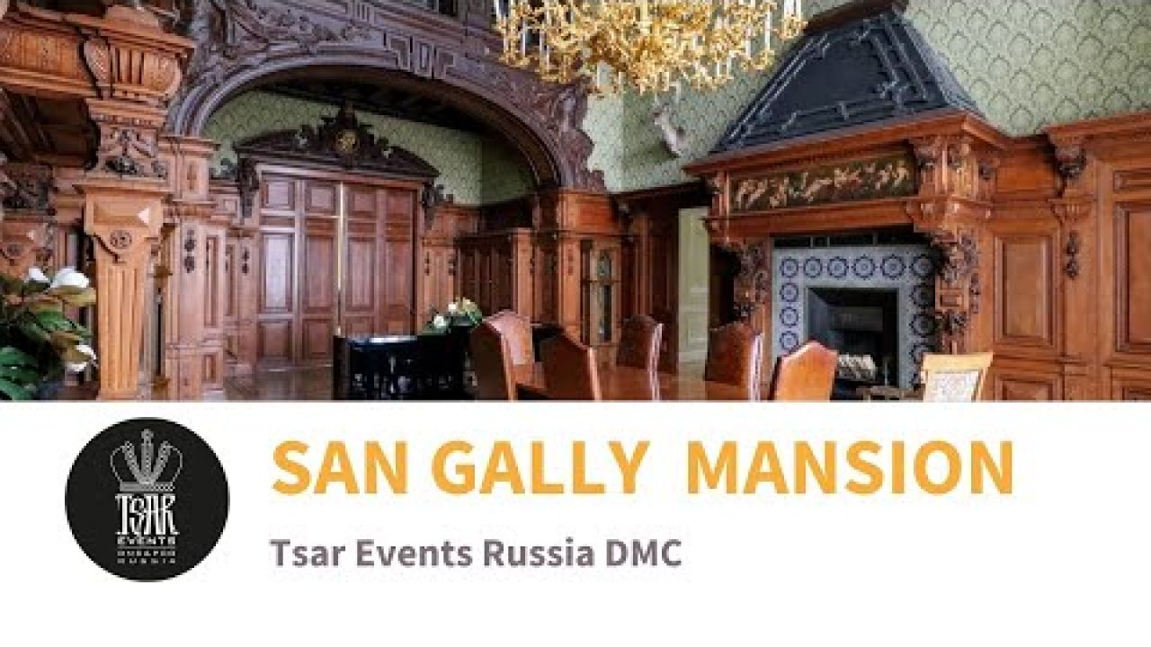 SAN GALLY MANSION – Venue for Gala Dinner, Wedding or Theme party in St. Petersburg, Russia