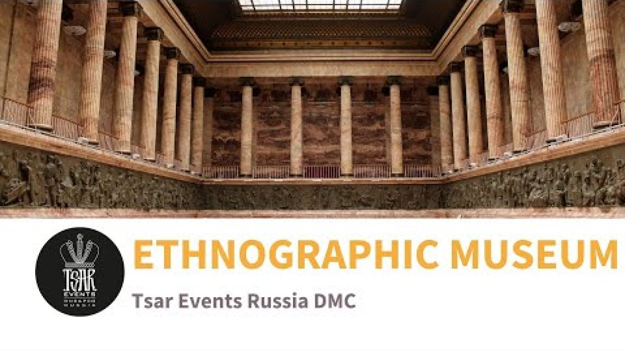 RUSSIAN MUSEUM OF ETHNOGRAHY – Conference & Gala Dinner Venues in St. Petersburg, Russia